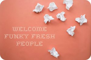 Playlist Welcome - The Funky Fresh People